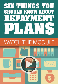 Six Things You Should Know About Repayment Plans