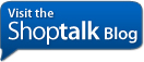 Visit the Shoptalk Blog