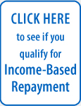 Find out if you qualify for Income Based repayment (IBR)